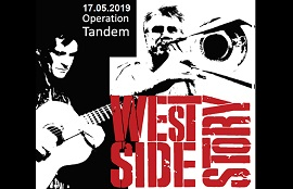 West Side Story - Operation Tandem